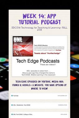 Week 14: App Tutorial Podcast