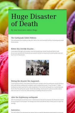 Huge Disaster of Death