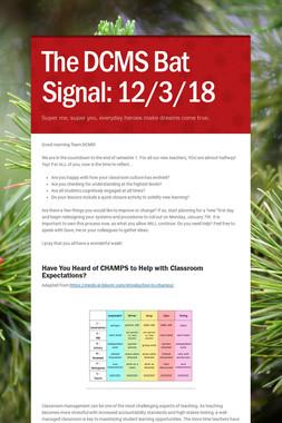 The DCMS Bat Signal: 12/3/18