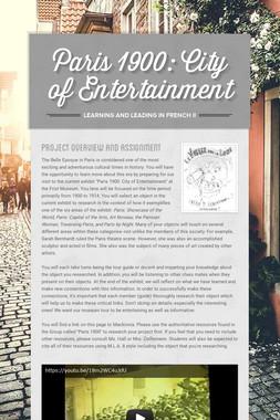 Paris 1900: City of Entertainment
