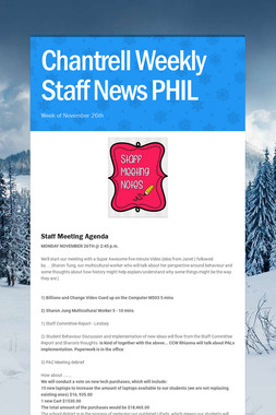 Chantrell Weekly Staff News  PHIL