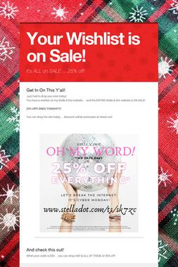 Your Wishlist is on Sale!