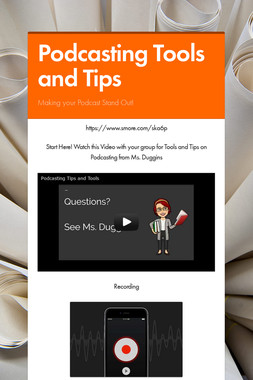 Podcasting Tools and Tips