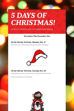 5 DAYS OF CHRISTMAS!