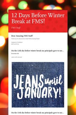 12 Days Before Winter Break at FMS!