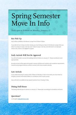 Spring Semester Move In Info
