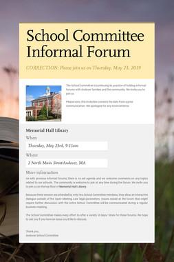 School Committee Informal Forum