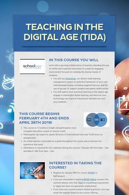 Teaching in the Digital Age (TIDA)