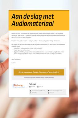 Aan de slag met Audiomateriaal