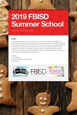 2019 FBISD Summer School