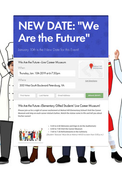 """NEW DATE: """"We Are the Future"""""""