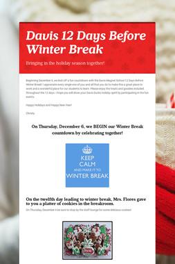 Davis 12 Days Before Winter Break