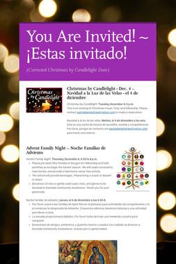 You Are Invited! ~ ¡Estas invitado!
