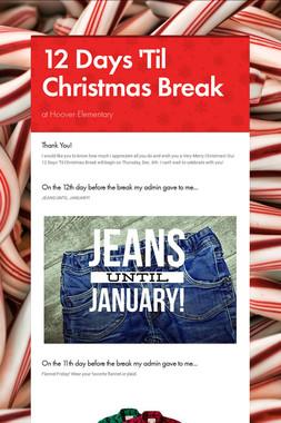 12 Days 'Til Christmas Break