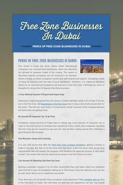 Free Zone Businesses In Dubai