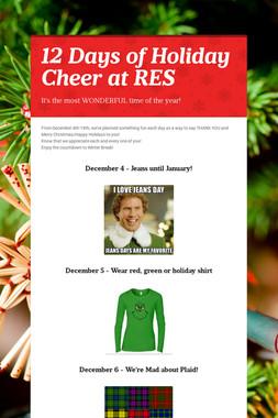 12 Days of Holiday Cheer at RES