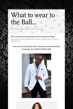 What to wear to the Ball...