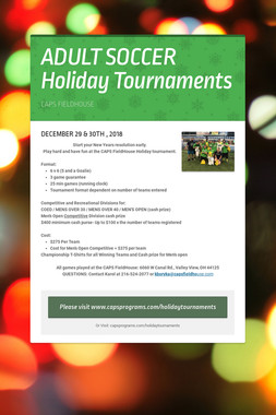 ADULT SOCCER Holiday Tournaments