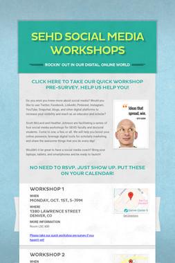 SEHD Social Media Workshops