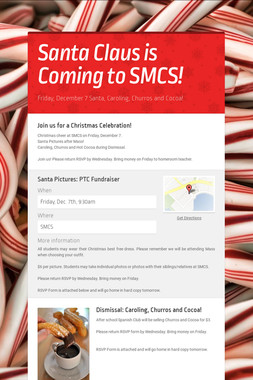 Santa Claus is Coming to SMCS!