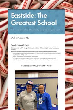 Eastside: The Greatest School