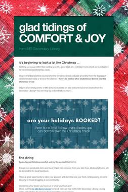 glad tidings of COMFORT & JOY