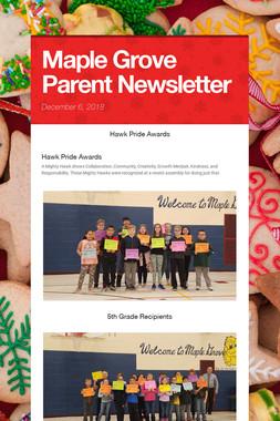 Maple Grove Parent Newsletter