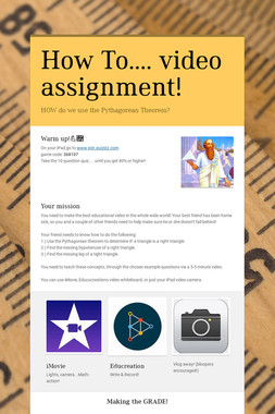 How To.... video assignment!
