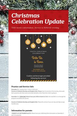 Christmas Celebration Update