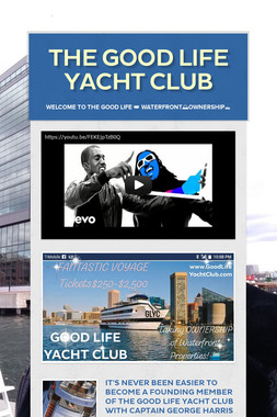 THE GOOD LIFE YACHT CLUB