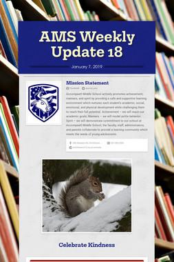 AMS Weekly Update 18