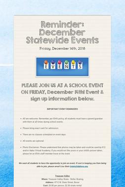Reminder: December Statewide Events