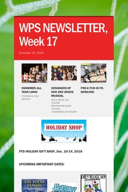 WPS NEWSLETTER, Week 17