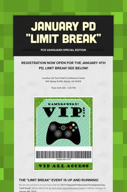 "January PD ""Limit Break"""