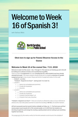 Welcome to Week 16 of Spanish 3!