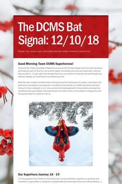 The DCMS Bat Signal: 12/10/18