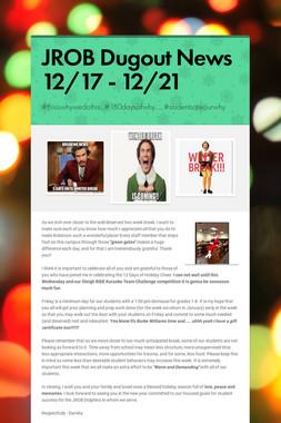 JROB Dugout News 12/17 - 12/21