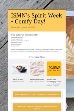 ISMN's Spirit Week - Comfy Day!