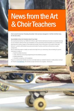 News from the Art & Choir Teachers
