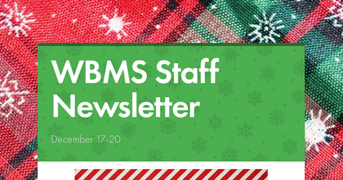 WBMS Staff Newsletter   Smore Newsletters for Education