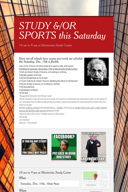 STUDY &/OR SPORTS this Saturday