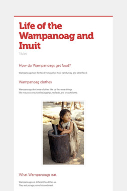 Life of the Wampanoag and Inuit