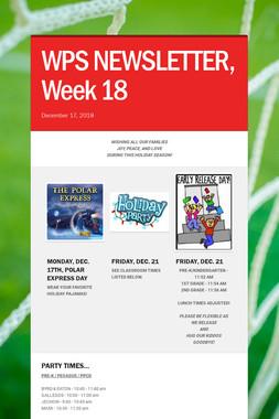 WPS NEWSLETTER, Week 18