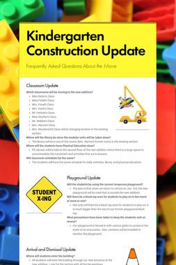 Kindergarten Construction Update