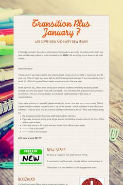 Transition Plus         January 7