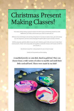 Christmas Present Making Classes!