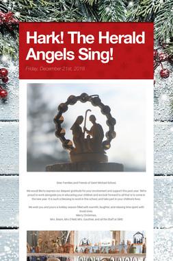 Hark! The Herald Angels Sing!