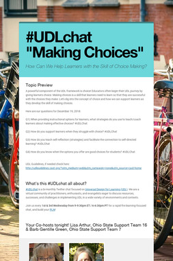 """#UDLchat  """"Making Choices"""""""