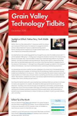 Grain Valley Technology Tidbits