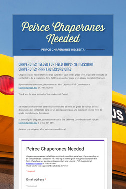 Peirce Chaperones Needed